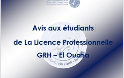 Avis aux étudiants  de La Licence Professionnelle Gestion des Ressources Humaines – El Ouatia